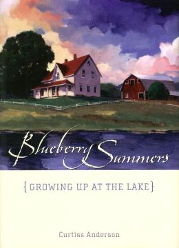 Blueberry Summers: Growing up at the Lake