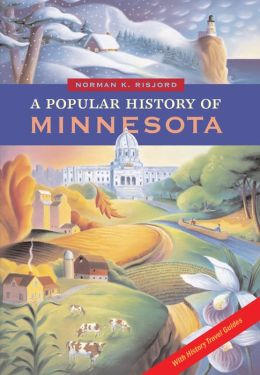 A Popular History of Minnesota: