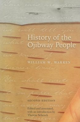 History of the Ojibway People, Second Edition: