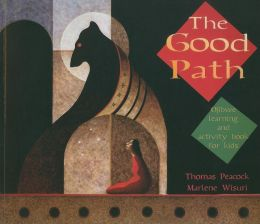 The Good Path: Ojibwe Learning and Activity Book for Kids