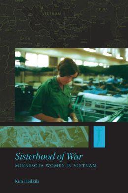 Sisterhood of War: Minnesota Women in Vietnam