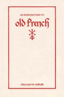 An Introduction to Old French