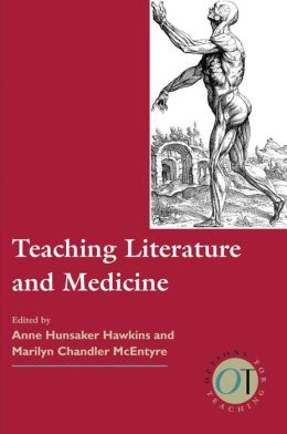 Teaching Literature and Medicine