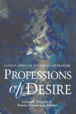 Professions of Desire: Lesbian and Gay Studies in Literature
