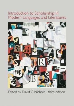 Introduction to Scholarship in Modern Languages and Literatures