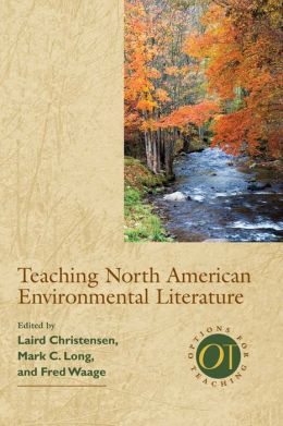 Teaching North American Environmental Literature