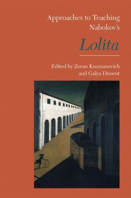 Approaches to Teaching Nabokov's Lolita