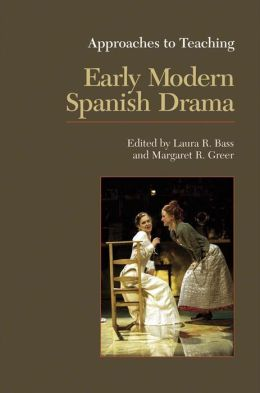 Early Modern Spanish Drama