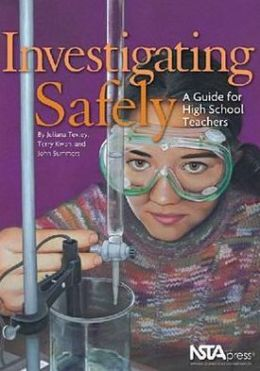 Investigating Safely: A Guide for High School Teachers