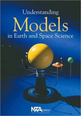 Understanding Models in Earth and Space Science