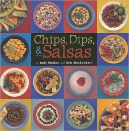 Chips, Dips and Salsas