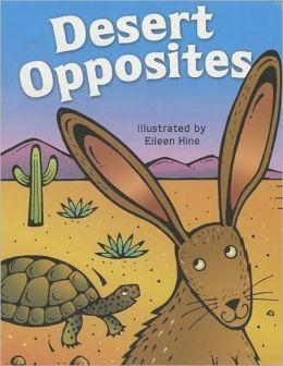 Desert Opposites