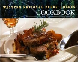 Western National Park Lodges Cookbook