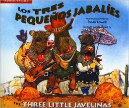 Three Little Javelinas/Los Tres Pequenos Jabalies: Bilingual