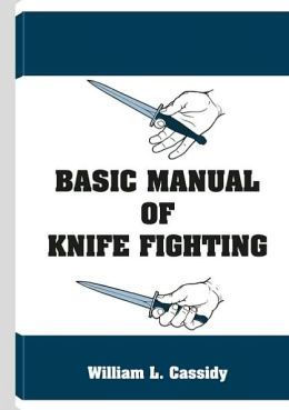 The Basic Manual of Knife Fighting