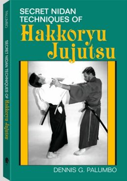 Secret Nidan Techniques Of Hakkoryu Jujutsu