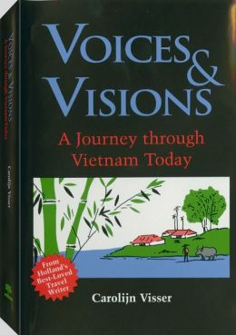 Voices And Visions: A Journey Through Vietnam Today