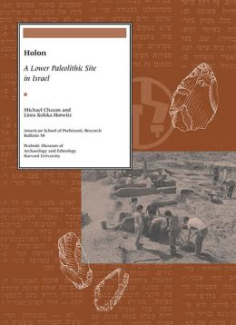 Holon: A Lower Paleolithic Site in Israel