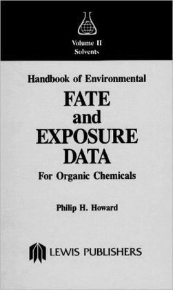 Handbook Of Environmental Fate And Exposure Data For Organic Chemicals, Volume Ii