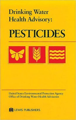 Drinking Water Health Advisory: Pesticides