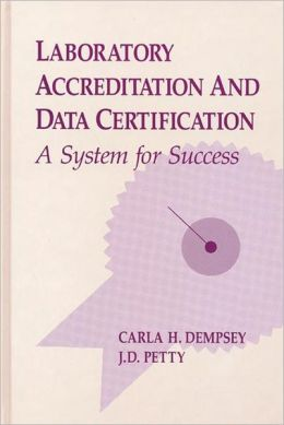 Laboratory Accreditation And Data Certification