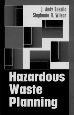 Introduction to Hazardous Waste Planning