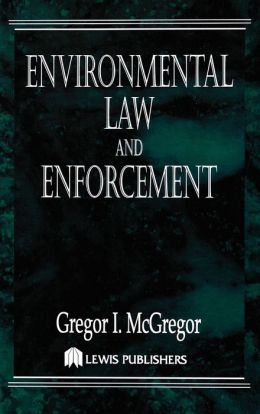 Environmental Law and Enforcement