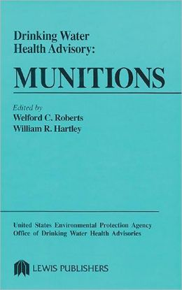 Drinking Water Health Advisory: Munitions