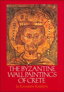 The Byzantine Wall Paintings of Crete