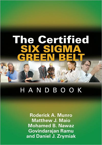 The Certified Six Sigma Green Belt Handbook