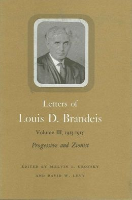 Letters of Louis D. Brandeis: Vol. 3