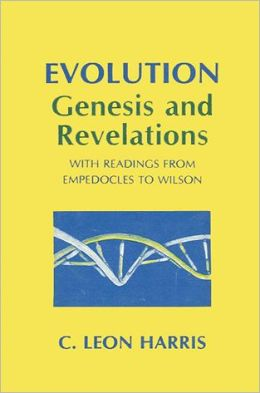 Evolution: Genesis and Revelations: With Readings from Empedocles to Wilson