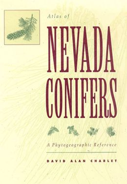 Atlas of Nevada Conifers: A Phytogeographic Reference