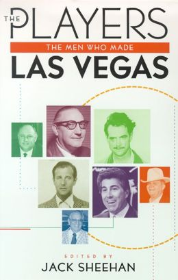 The Players: The Men Who Made Las Vegas