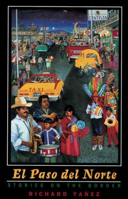 El Paso del Norte: Stories on the Border