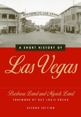 Short History Of Las Vegas: Second Edition