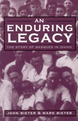 Enduring Legacy: The Story of Basques in Idaho