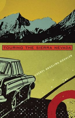 Touring the Sierra Nevada