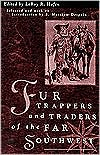 Fur Trappers and Traders of the Far Southwest: Twenty Biographical Sketches
