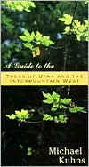 Guide to the Tress of Utah and the Intermountain West