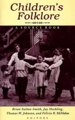 Children's Folklore: A Source Book