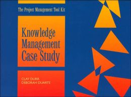 Knowledge Management Case Study: Project Management Toolkit