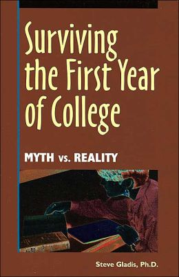 Surviving the First Year of College: Myth vs. Reality