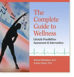 The Complete Guide to Wellness: Lifestyle Possibilities Assessment and Intervention