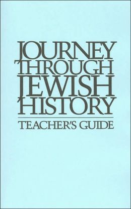 Journey through Jewish History: Teacher's Guide