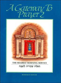 A Gateway to Prayer 2: The Torah Service and Concluding Prayers