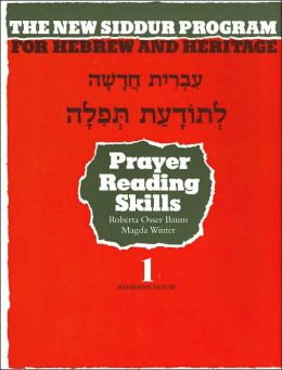 Prayer Reading Skills (New Siddur Program for Hebrew and Heritage Series #1)