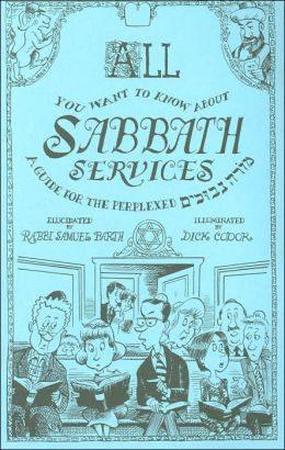 All You Want to Know about Sabbath Services: A Guide for the Perplexed