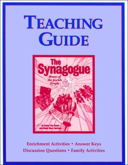 Teaching Guide: The Synagogue, House of the Jewish People