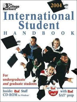 The College Board International Student Handbook 2004